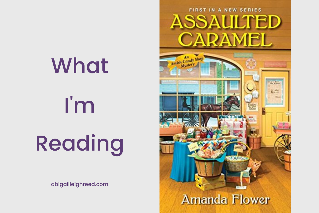 Assaulted Caramel – What I'm Reading