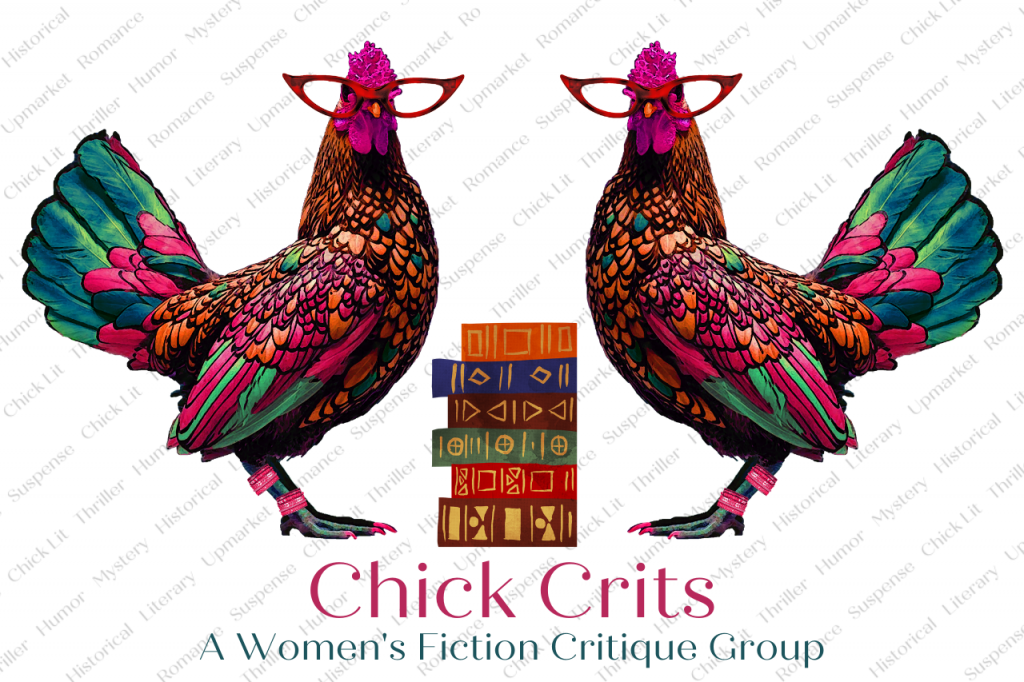 Chick Crits - A Women's Fiction Critique Group