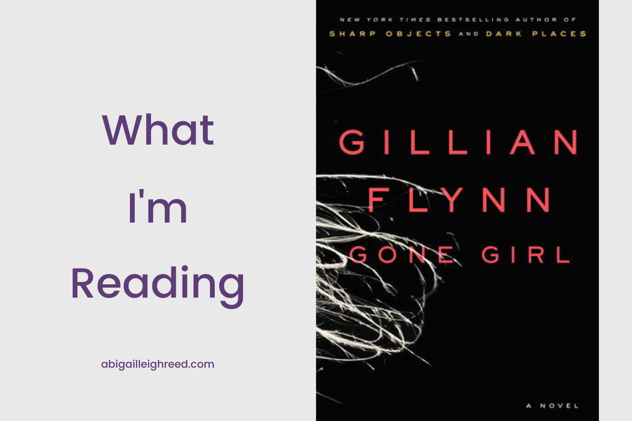 GONE GIRL – What I'm Reading