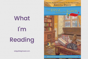 THE DIVA PAINTS THE TOWN – What I'm Reading